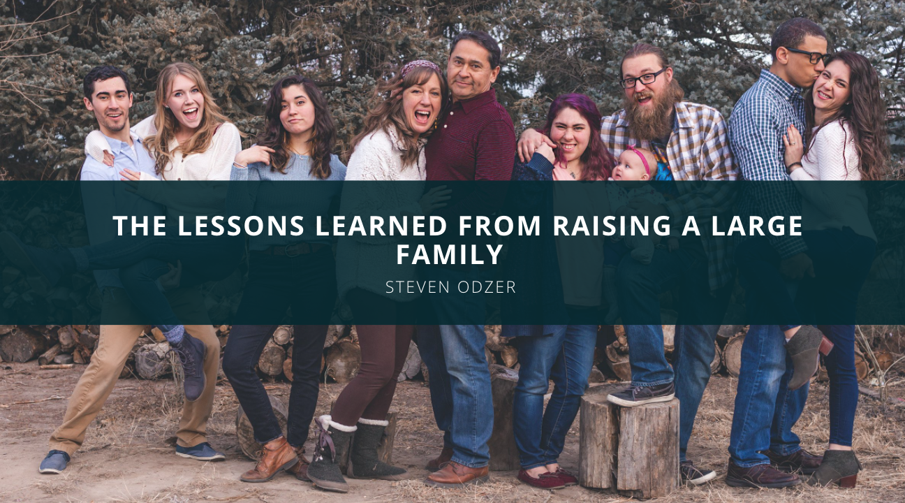 Amid Isolation, Steven Odzer Reflects on the Lessons Learned From Raising a Large Family