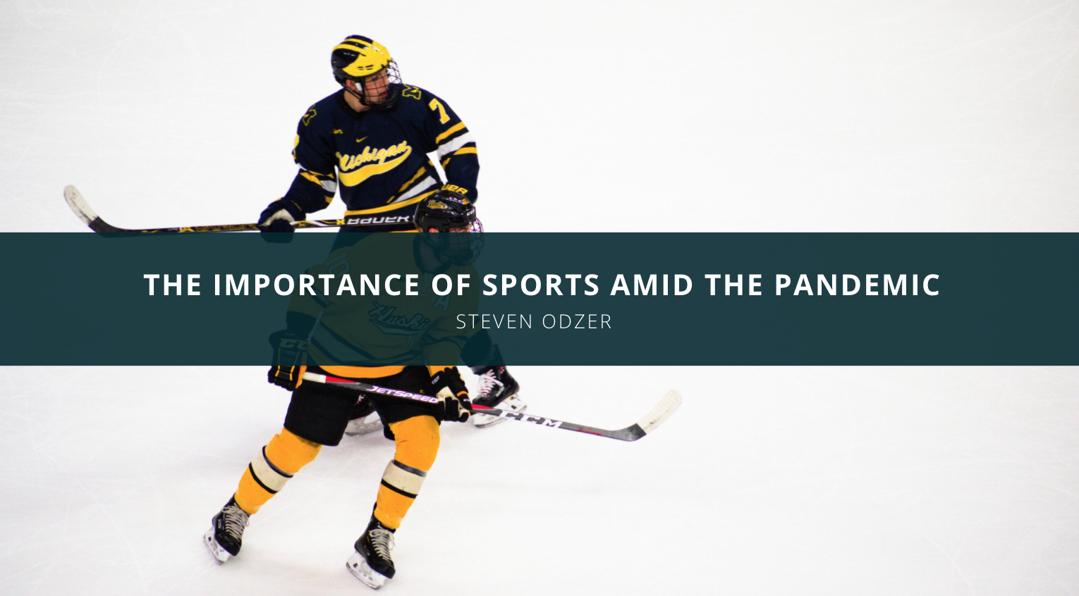 Steven Odzer Discusses The Importance of Sports Amid The Pandemic